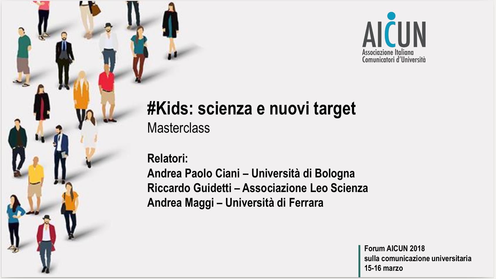 Kids: Scienza e nuovi target Forum AICUN 2018